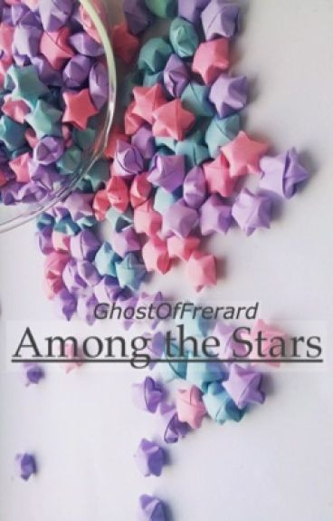 Among the Stars [Frerard]