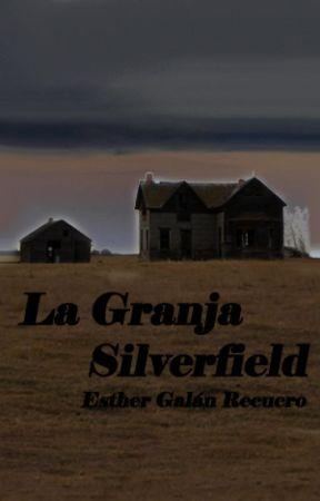 La granja Silverfield by EstherGalanRecuero