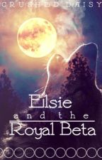 Elsie and the Royal Beta || Discontinued || by CrushedDaisy