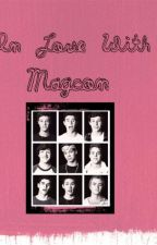 In Love With Magcon by Camresa_Tash