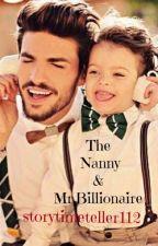 The Nanny & Mr.Billionaire (coming2016) by storytimeteller112