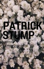 ~Patrick stump imagines~ by raisedbyweirdos