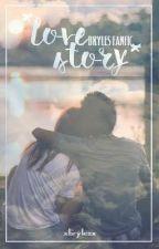 BRYLES || LOVE STORY by XBRYLESX