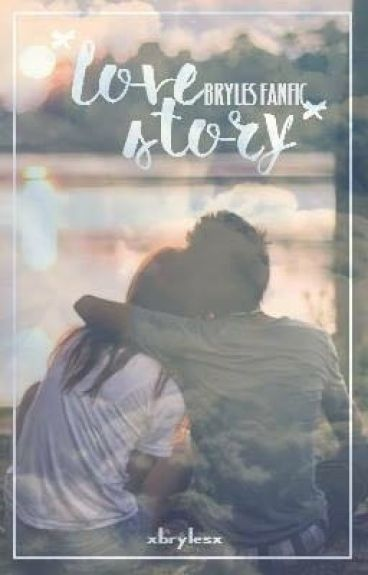 BRYLES || LOVE STORY