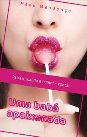 Uma babá apaixonada - Conto. by Autoramadu