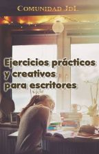 Ejercicios prácticos y creativos para escritores [PARADO] by comunidadjdl