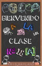 Bienvenido a la clase N° 18 [A] by kris_wayland