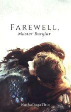 Farewell, Master Burglar by strideroh