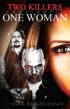 Two Killers One Women by BabyAngel_18