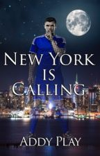 New York Is Calling (#Wattys2016) by AddyPlay
