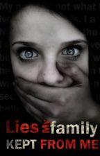 Lies My Family Kept From Me by Nedume