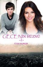 GECE'NİN HÜZNÜ -2- by ayseklncr