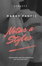 notas a styles; narry✔️ by nsweetx