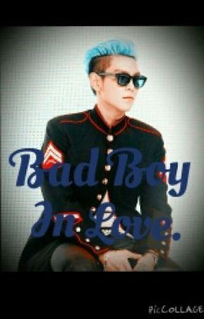 Bad Boy In Love (T.O.P BigBang) Adaptada... by Karla-armstrong