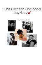 One Direction One Shots boyxboy✔ by Bekka_Styles