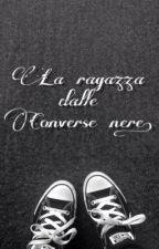 La ragazza dalle Converse nere || Ross Lynch by R_aliens