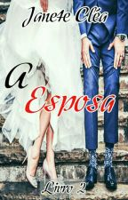 A esposa by Janeteclea1006