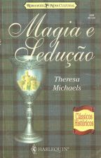 Magia e Sedução - 03 Clã Gunn - Theresa Michaels by Flaviacalaca