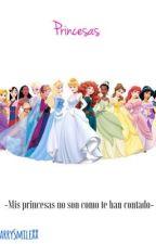 Princesas.  by XXHarrySmileXX