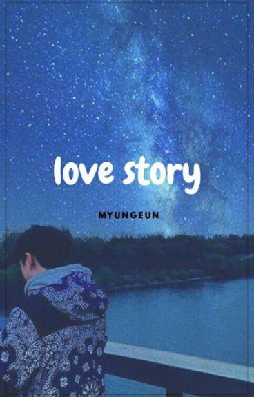 love story ㅡ myungeun