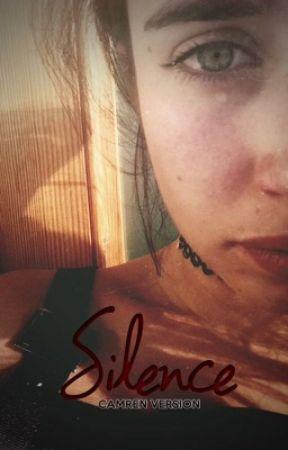 Silence » camren version by cabellogays