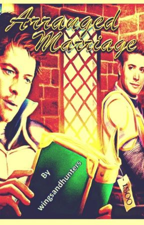 Arranged Marriage || destiel (alpha!dean &a omega!cas) by wingsandhunters