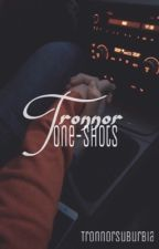 tronnor one-shots by tronnorsuburbia