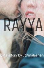 Rayya dedicated to @malashantii by BauMatahari