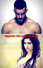 Opposites Attract (Finn Balor Fanfiction) by brie2004