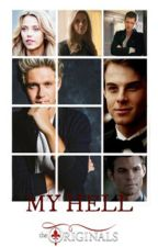 My Hell || The Originals || Niall Horan by Mikaelson1912