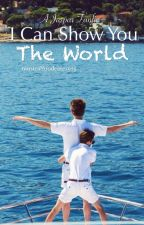 I Can Show You The World (A Jaspar Fanfic) by musicalfoodeater925