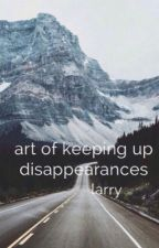 art of keeping up disappearances. ➵ larry ✔️ by twaterpillar