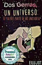 Dos Gemas, Un Universo. by EilujGt
