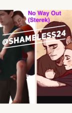 No way out (sterek) (boyXboy) by shameless24