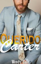 Querido Carter - Um conto de Querido Chefe _ Amazon_ by wendyfalls