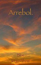 Arrebol by BlueMoonShine