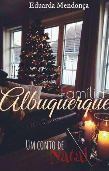 Um conto de natal - Família Albuquerque.