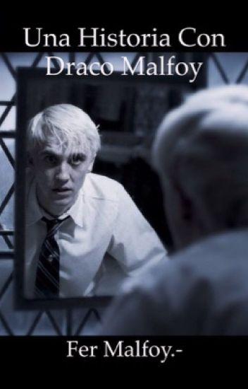Una historia con Draco Malfoy [draco y tu]