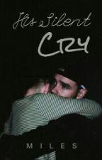 His Silent Cry ⇒ z.p. by BuriedInZayn