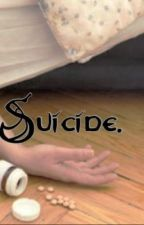 Suicide. by G33KFOREVER