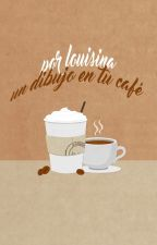 un dibujo en tu café ☕ l.s / actualizaciones lentas. by -yourtemporaryfix