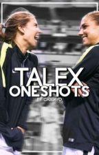 Talex - Oneshots by caslayo