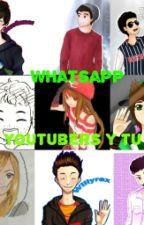 Whatsapp Youtubers Y Tu by NoSoyNormalYMeGusta