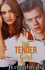 The tender girl | h. s | En Edición | by hxrrystylesf