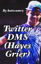 Twitter DMs. (Hayes Grier) by katecamr5