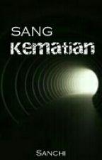 Sang Kematian by Kelamkari