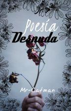 Poesía Desnuda by Mr-Catman