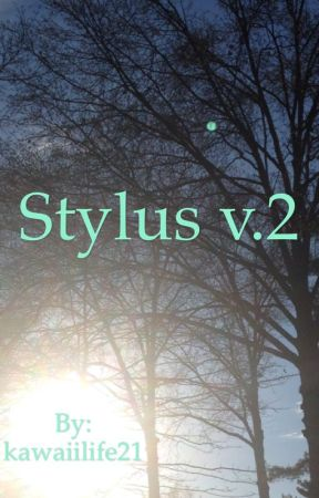 Stylus v.2 by kawaiilife21