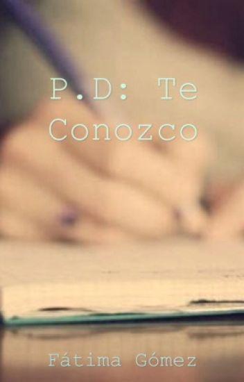 P.D: Te Conozco {Sheo}
