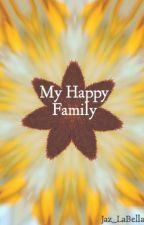 My Happy Family by Jaz_LaBella